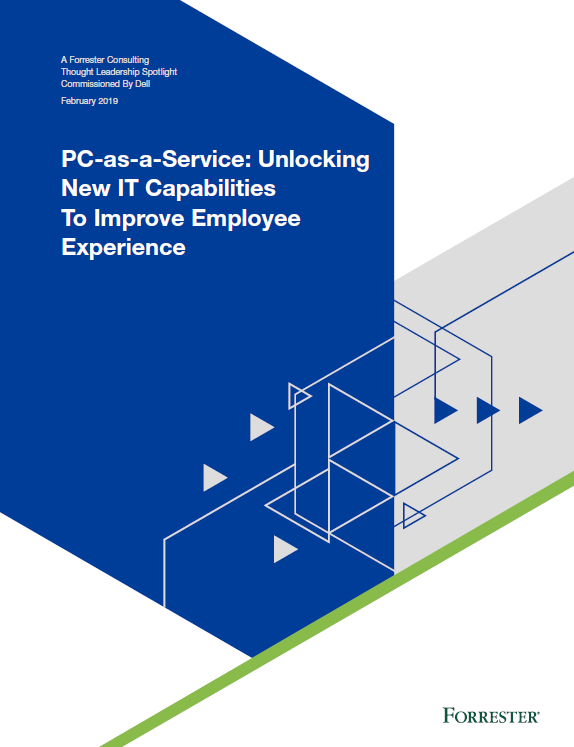 PC-as-a-Service: Unlocking New IT Capabilities To Improve Employee Experience