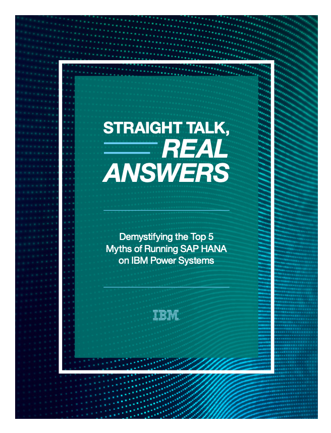 SAP HANA Straight Talk - Real Answers: Addressing Your Top 5 Concerns About Migrating to SAP HANA