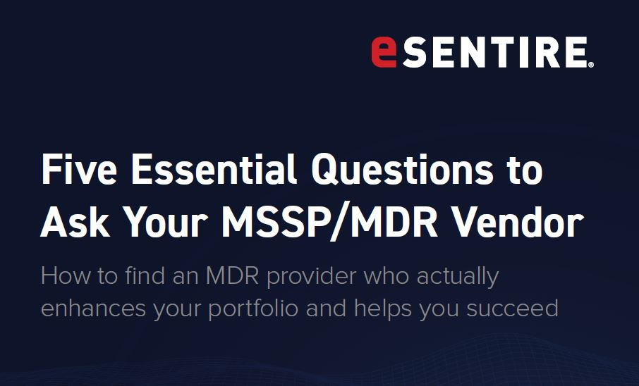 Five Essential Questions to Ask Your MSSP MDR Vendor
