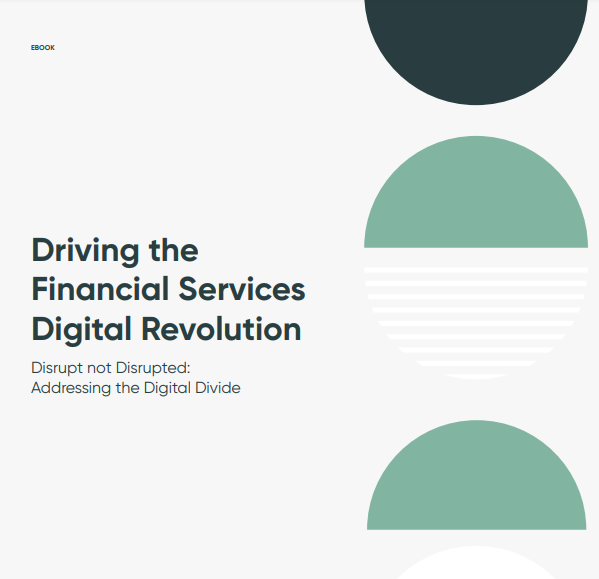 Driving the Financial Services Digital Revolution