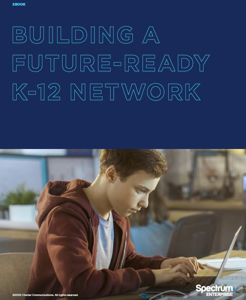 Building a Future-Ready K-12 Network