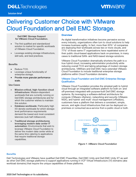 Delivering Customer Choice with VMware Cloud Foundation and Dell EMC Storage.