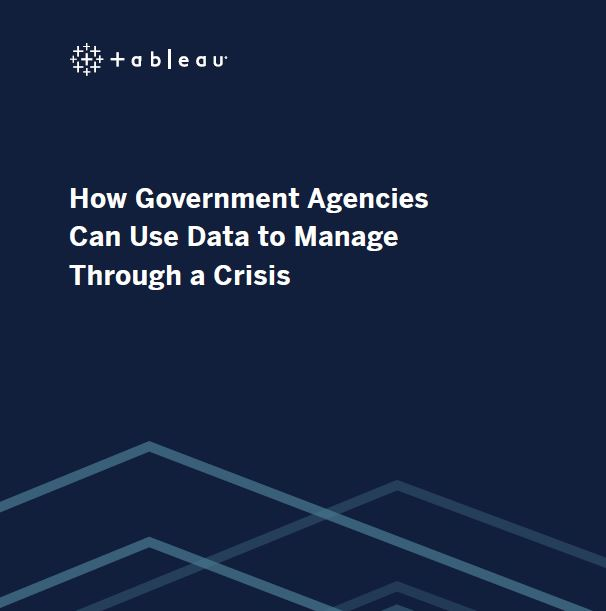 How Government Agencies Can Use Data to Manage Through a Crisis