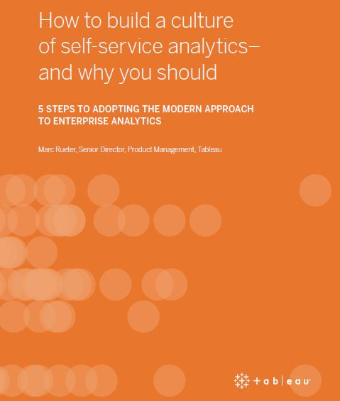 How To Build A Culture Of Self-Service Analytics – And Why You Should