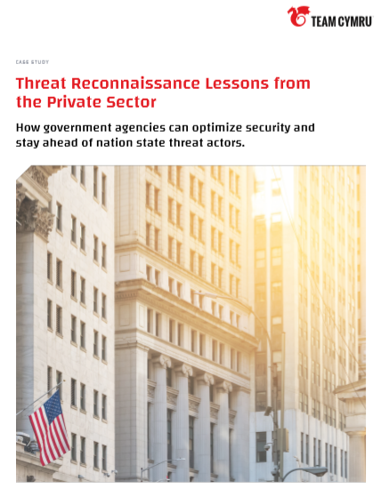 Case Study: Threat Reconnaissance Lessons from the Private Sector