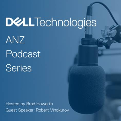 Dell Technologies Expert Podcast Series: Empowering a Remote Workforce