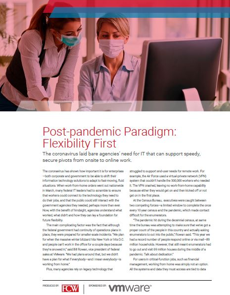 Post-Pandemic Paradigm: Flexibility First