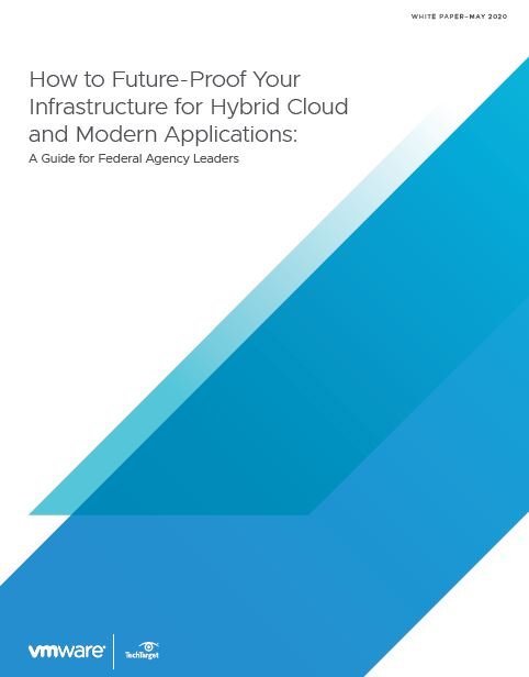 How to Future-Proof Your Infrastructure for Hybrid Cloud and Modern Applications: A Guide for Federal Agency Leaders