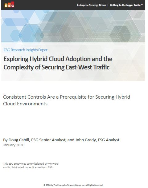ESG: Exploring Hybrid Cloud Adoption & the Complexity of Securing East-West Traffic