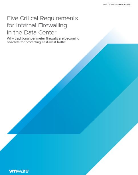 Five Critical Requirements for Internal Firewalling