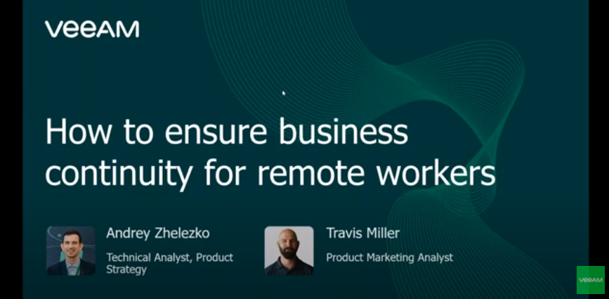 Business continuity for remote workers