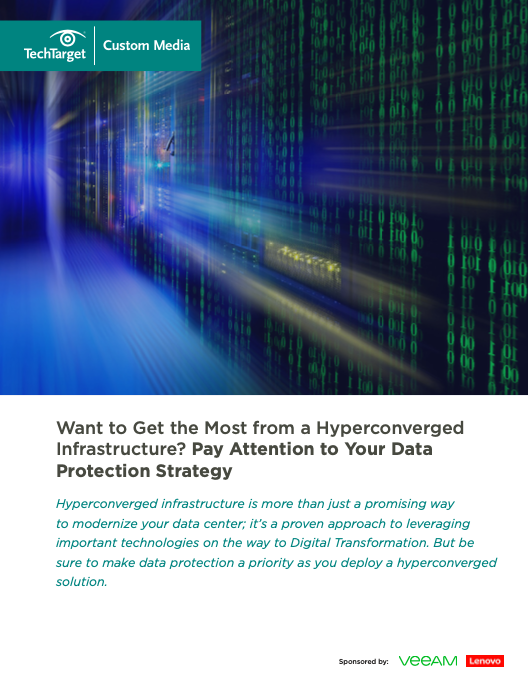 Want to Get the Most from a Hyperconverged Infrastructure? Pay Attention to Your Data Protection Strategy
