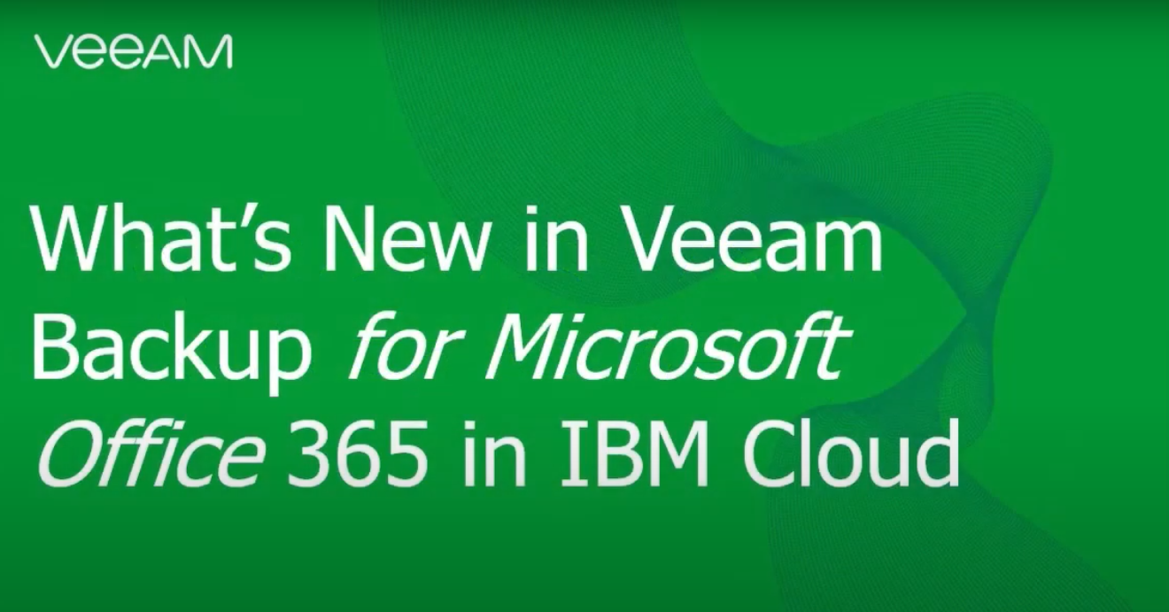 DEMO: Configure Veeam Backup for Microsoft Office 365 into IBM Coud