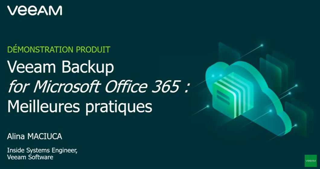 Veeam Backup for Microsoft Office 365 - Meilleures pratiques