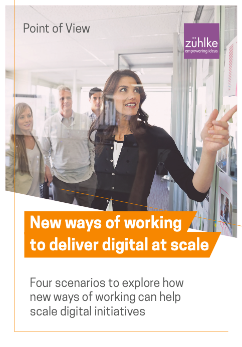 New ways of working to deliver digital at scale
