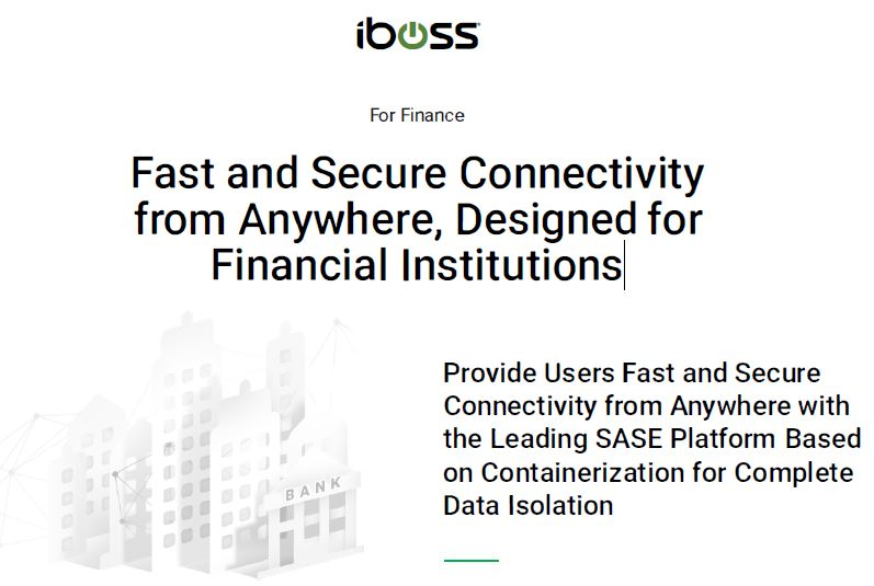 Fast and Secure Connectivity from Anywhere, Designed for Financial Institutions