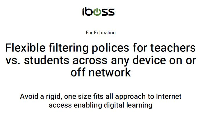Flexible filtering polices for teachers vs. students across any device on or off network