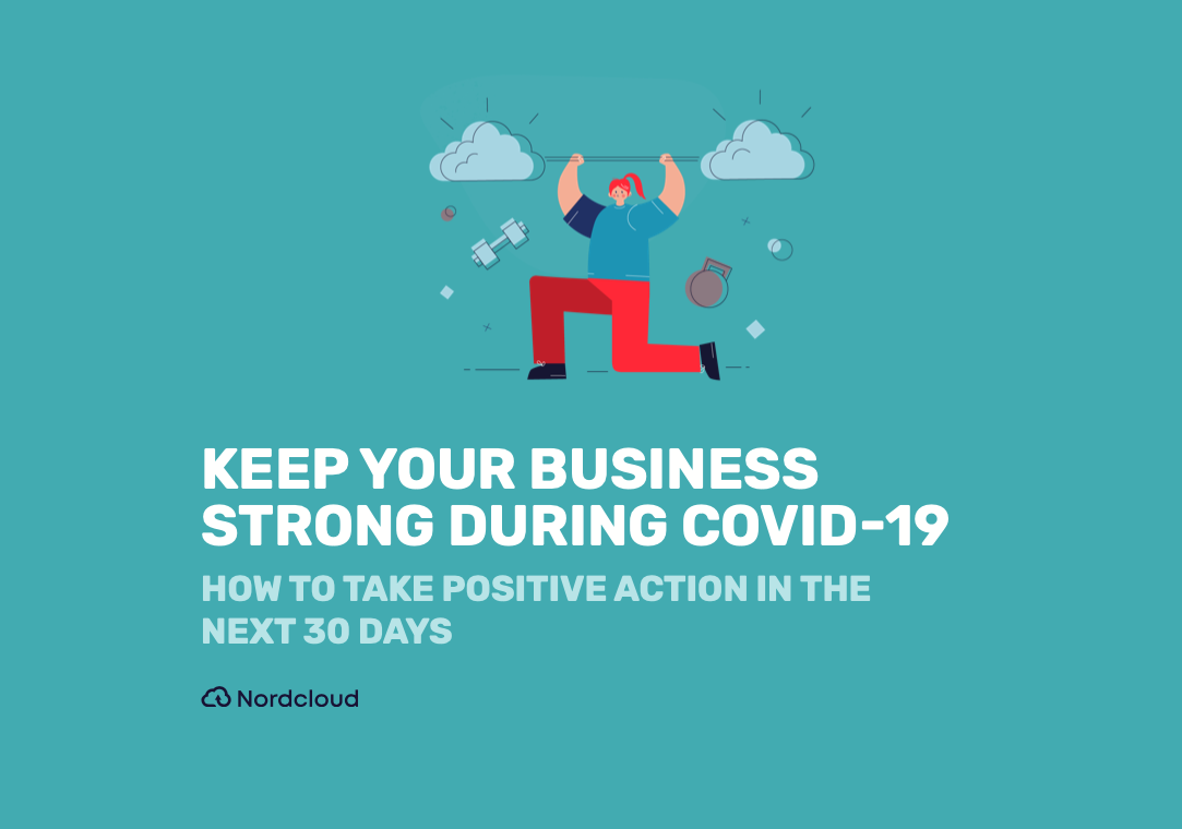 KEEP YOUR BUSINESS STRONG DURING COVID-19